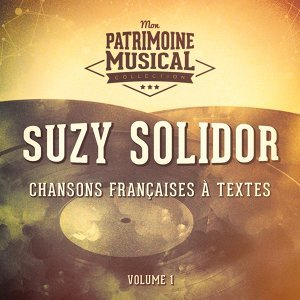 Chansons françaises à textes : Suzy Solidor, Vol.1