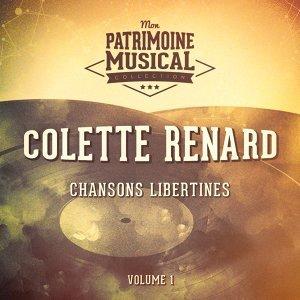 Chansons libertines : Colette Renard, Vol. 1