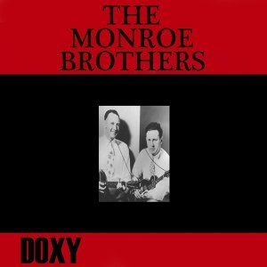 The Monroe Brothers - Doxy Collection