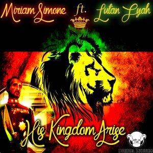 His Kingdom Arise (feat. Lutan Fyah)