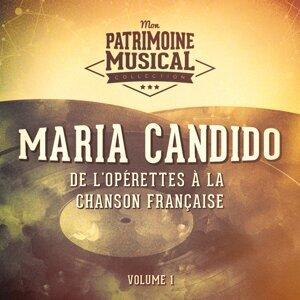 De l'opérettes à la chanson française : Maria Candido, Vol. 1