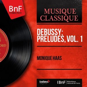 Debussy: Préludes, vol. 1 - Stereo Version