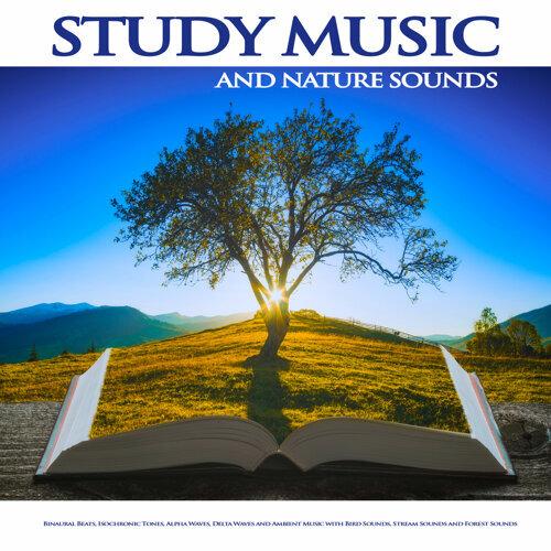 Study Music & Sounds, Binaural Beats Study Music, Study