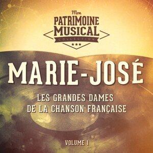 Les grandes dames de la chanson française : Marie-José, Vol. 1