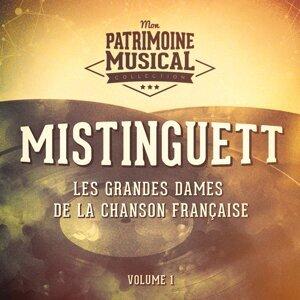 Les grandes dames de la chanson française : mistinguett, vol. 1