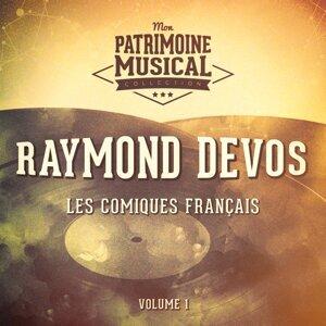 Les comiques français : Raymond Devos, Vol. 1
