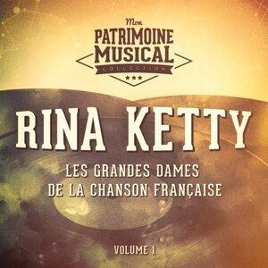 Les grandes dames de la chanson française : Rina Ketty, Vol. 1