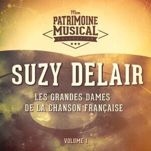 Les grandes dames de la chanson française : Suzy Delair, Vol. 1
