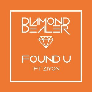 Found U [feat. Ziyon]
