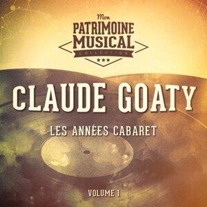 Les années cabaret : Claude Goaty, Vol. 1