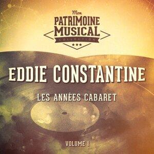 Les années cabaret : Eddie Constantine, Vol. 1