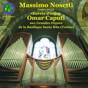 Nosetti: Œuvres d'orgue