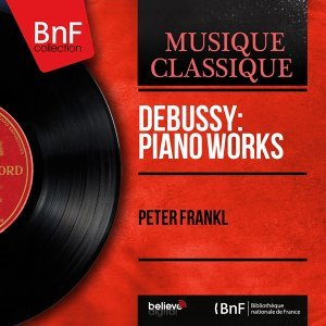 Debussy: Piano Works - Mono Version