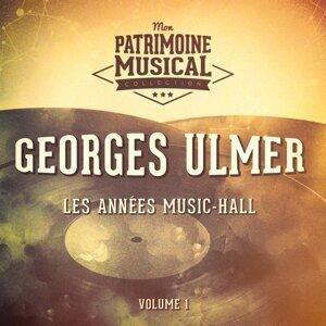 Les années cabaret : Georges Ulmer, Vol. 1