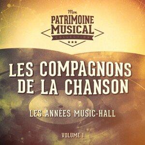 Les années music-hall : Les Compagnons de la chanson, Vol. 1