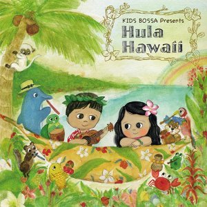 KIDS BOSSA Presents: Hula Hawaii