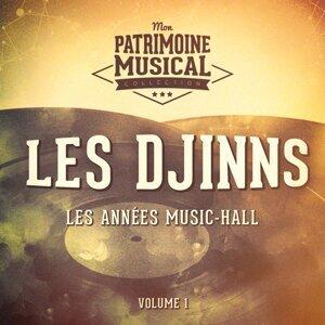 Les années music-hall : Les Djinns, Vol. 1