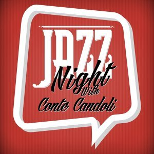 Jazz Night with Conte Candoli