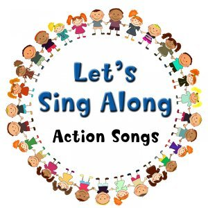 Let's Sing Along Action Songs