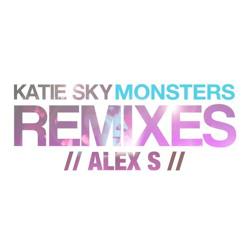 Monsters (Alex S Remix) [feat. Alex S.]