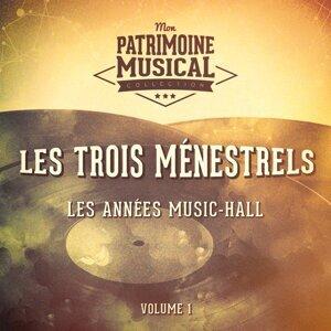 Les années music-hall : Les Trois Ménestrels, Vol. 1
