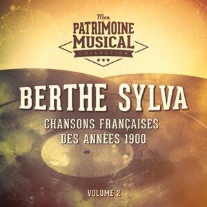Chansons françaises des années 1900 : Berthe Sylva, Vol. 2