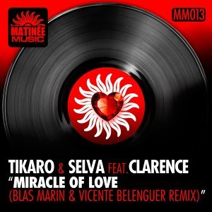 Miracle of Love - Blas Marin, Vicente Belenguer Remix
