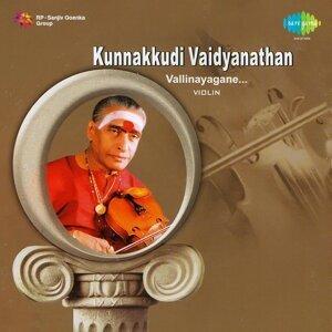 Vallinayagane: Kunnakkudi Vaidyanathan