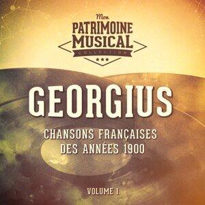 Chansons françaises des années 1900 : Georgius, Vol. 1