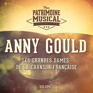 Les grandes dames de la chanson française : Anny Gould, Vol. 1