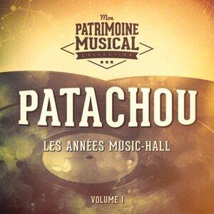 Les années music-hall : Patachou, Vol. 1