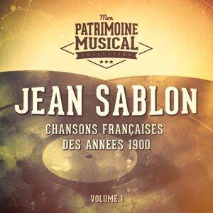 Chansons françaises des années 1900 : Jean Sablon, Vol. 1