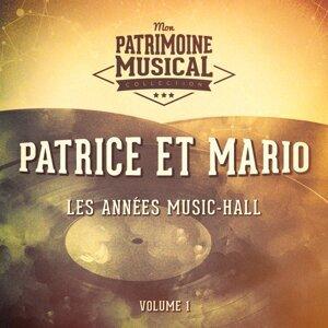 Les années music-hall : Patrice et Mario, Vol. 1