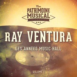 Les années cabaret : Ray Ventura, Vol. 1