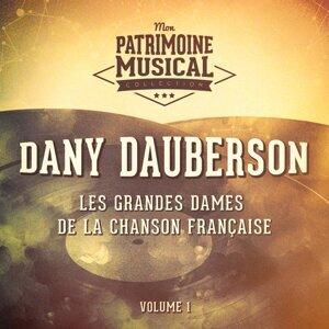 Les grandes dames de la chanson française : Dany Dauberson, Vol. 1
