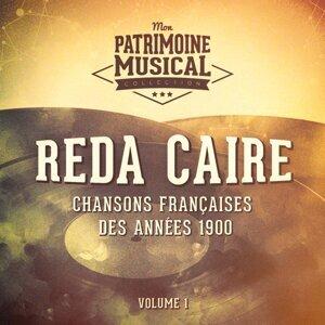 Chansons françaises des années 1900 : Reda Caire, Vol. 1