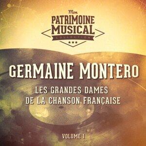 Les grandes dames de la chanson française : Germaine Montero, Vol. 1