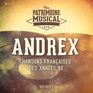 Chansons françaises des années 40 : Andrex, Vol.1