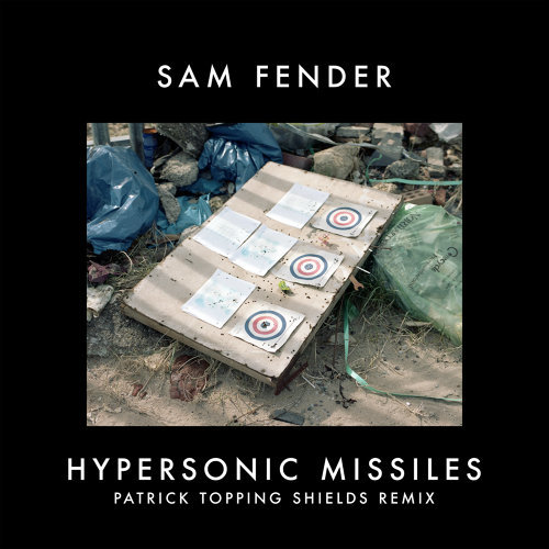 Hypersonic Missiles - Patrick Topping Shields Remix