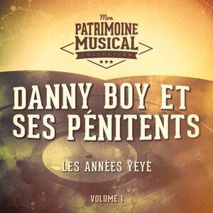 Les années yéyé : Danny Boy et ses Pénitents, Vol. 1