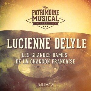 Les grandes dames de la chanson française : Lucienne Delyle, Vol. 2