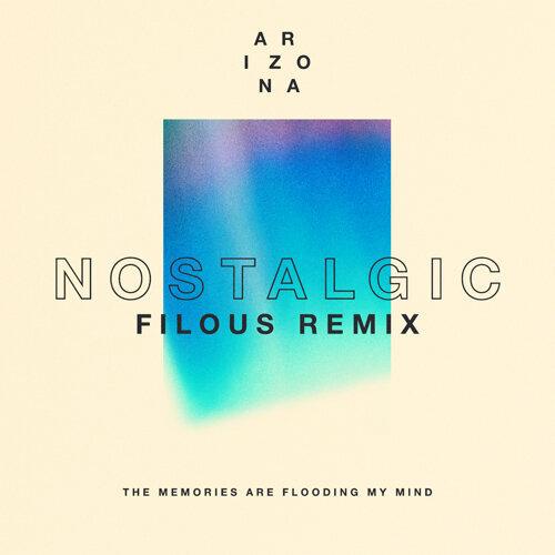 Nostalgic - filous Remix