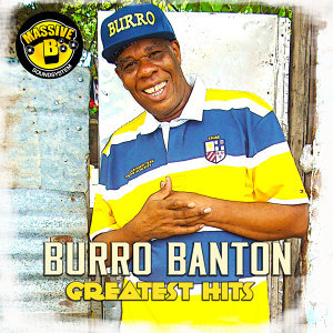 Burro Banton Greatest Hits