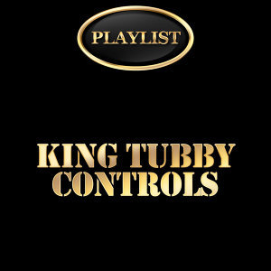 King Tubby: Controls Playlist