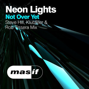 Not over yet 2014 (Steve Hill, Klubfiller & Rob Tissera Mix)