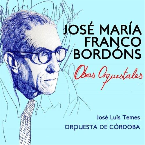 José María Franco Bordóns - Obras Orquestales