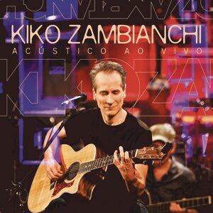 Kiko Zambianchi (Acústico ao Vivo)