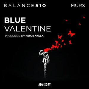Blue Valentine (feat. Murs)