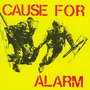 Cause for Alarm