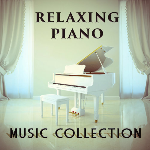 Relaxing Piano Music Consort - Relaxing Piano Music Collection 專輯